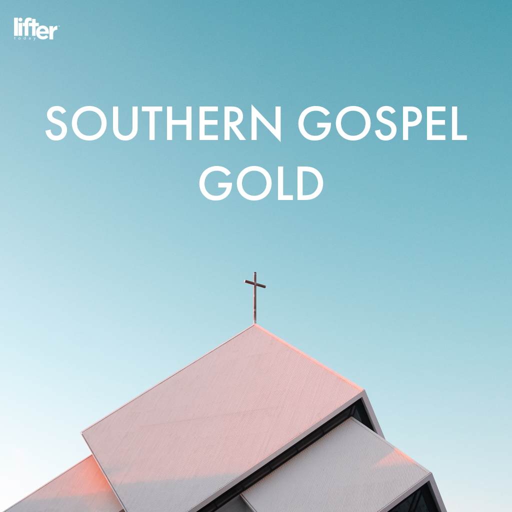 #1 on Southern Gospel Gold Playlist!